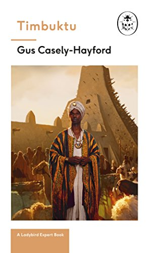 Amazon timbuktu a ladybird expert book the secrets of the timbuktu a ladybird expert book the secrets of the fabled but lost african city fandeluxe Image collections