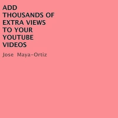 ADD THOUSANDS OF EXTRA VIEWS TO YOUR YOUTUBE VIDEOS