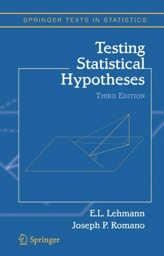 Testing Statistical Hypotheses (Springer Texts in...