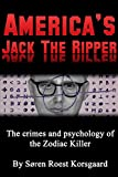 America's Jack The Ripper: The Crimes and