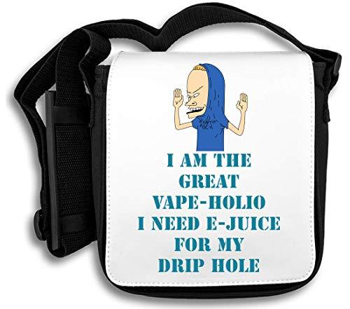 juice My Borsa The I'm A Great For E Vape Need Drip I holio Tracolla Hole 1WBwq