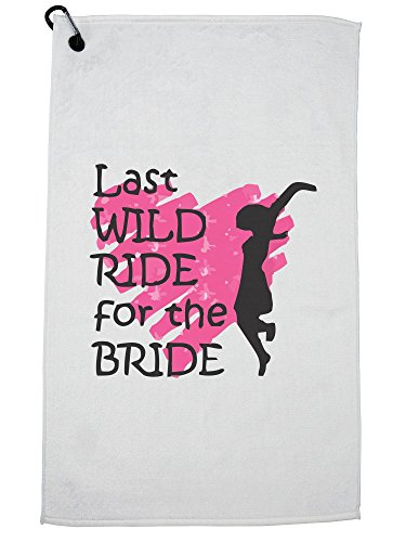 Hollywood Thread Last Wild Ride For The Bride Bachelorette Wedding Party Golf Towel with Carabiner Clip
