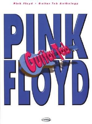 [(Pink Floyd: Guitar Tab Anthology )] [Author: Pink Floyd] [Mar-2003]