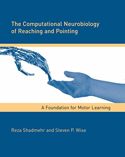 Computational Foundations - The Computational Neurobiology of Reaching and Pointing: A Foundation for Motor Learning (Computational Neuroscience Series)