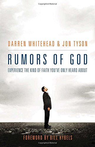 Rumors of God: Experience the Kind of Faith You´ve Only Heard - Tysons Stores Corners