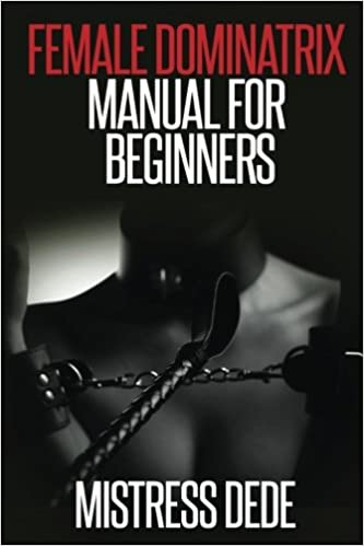 Dominatrix for beginners