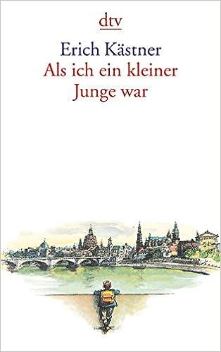 Als ich ein kleiner Junge war: Amazon.de: Erich Kästner: Bücher