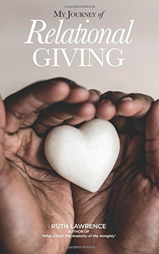 My Journey of Relational Giving