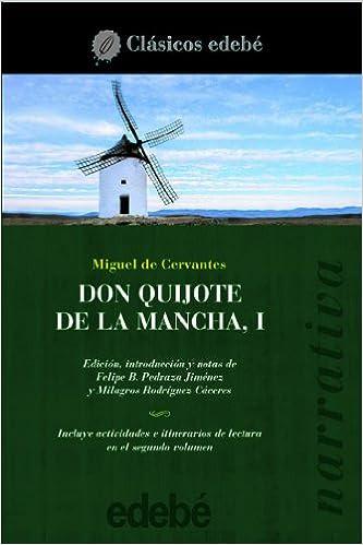 Don Quijote de la mancha / Don Quixote (clasicos edebe / Edebe Classics) (Spanish Edition) (Spanish) Paperback – June 30, 2005