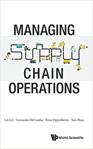 Managing Supply Chain Operations: Leonardo Decandia, Lei Lei, Rosa