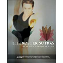 The Kosher Sutras: The Jewish Way in Yoga and Meditation