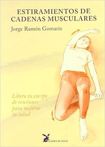Estiramientos de Cadenas Musculares (Spanish Edition): JORGE ...