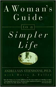 Book A Woman's Guide to a Simpler Life by Andrea Van Steenhouse (1997-08-19)