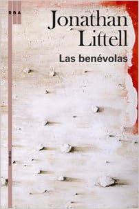 Las benevolas - Jonathan Littell