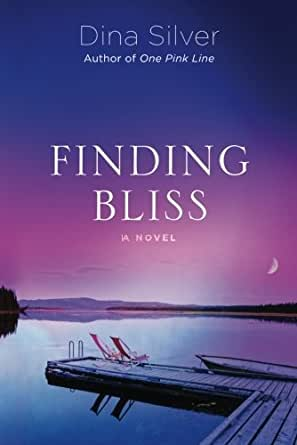 Finding Bliss - Kindle edition by Dina Silver. Literature & Fiction