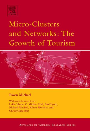 Micro-Clusters and Networks (Routledge Advances in Tourism) Pdf