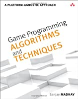 Game Programming Algorithms and Techniques Front Cover
