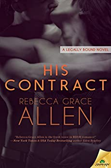 His Contract (Legally Bound) by [Allen, Rebecca Grace]