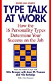 img - for [(Type Talk at Work)] [Author: Otto Kroeger] published on (October, 2002) book / textbook / text book