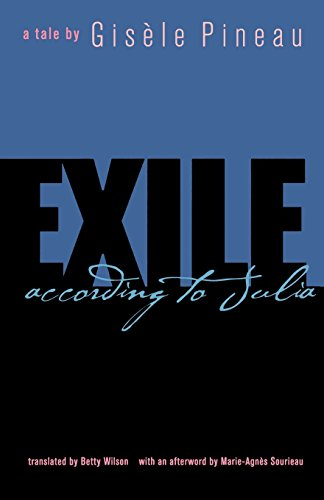 Exile: According to Julia (Caribbean and African Literature) (CARAF Books: Caribbean and African Literature translated f