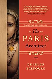 The Paris Architect: A WWII Novel