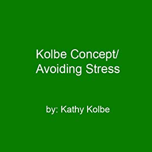 Kolbe Concept/Avoiding Stress Speech
