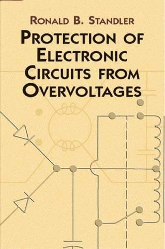 protection-of-electronic-circuits-from-overvoltages-dover-books-on-electrical-engineering