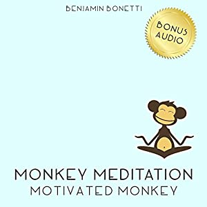 Motivated Monkey Meditation – Meditation For Increased Motivation Speech