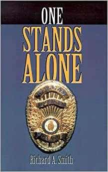 One Stands Alone by Richard A. Smith (2000-08-30)