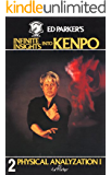 Ed Parker's Infinite Insights Into Kenpo: Physical Anaylyzation I