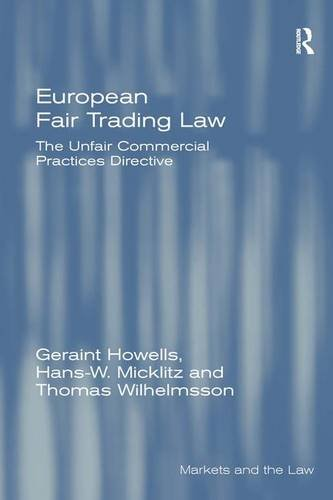 European Fair Trading Law: The Unfair Commercial Practices Directive