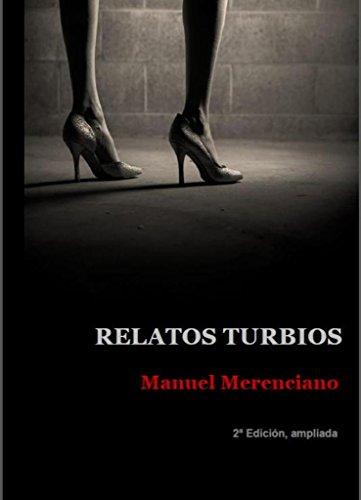 Relatos turbios (Spanish Edition)