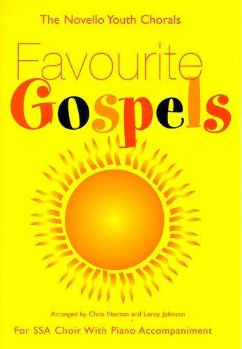 The Novello Youth Chorals: Favourite Gospels (SSA) pdf epub