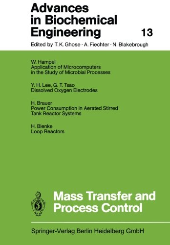 Mass Transfer and Process Control (Advances in Biochemical Engineering/Biotechnology) (Volume 13)