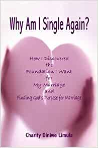 Why Am I Single Again?: How I Discovered the Foundation I