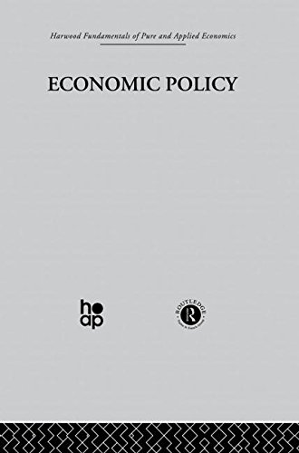 Harwood Fundamentals of Pure and Applied Economics: N: Economic Policy (Harwood Fundamentals of Applied Economics)