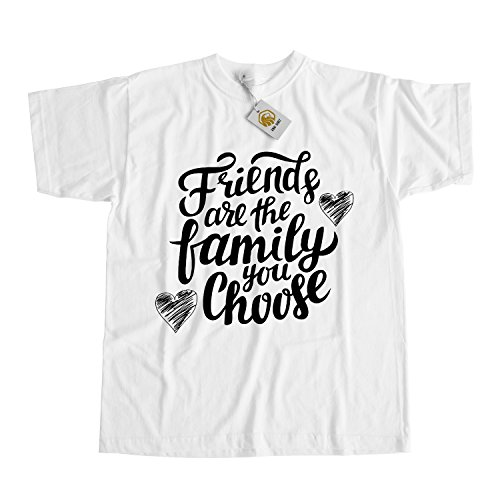 T-Shirt for Good Friends - Friends are the family you choose, unique Shirt for Friends