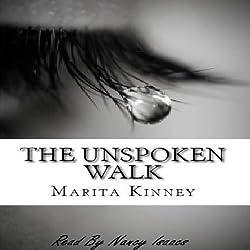 The Unspoken Walk