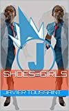 Shoes=Girls