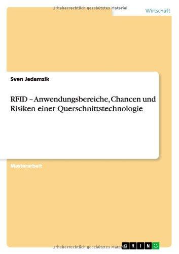 RFID - Anwendungsbereiche, Chancen und Risiken einer Querschnittstechnologie