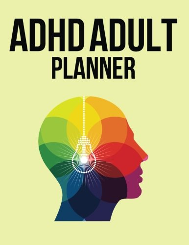 Adhd Adult Planner: ( The Blokehead Journals)