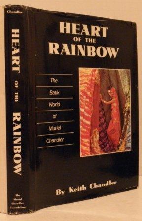 Heart of the rainbow: The batik world of Muriel Chandler