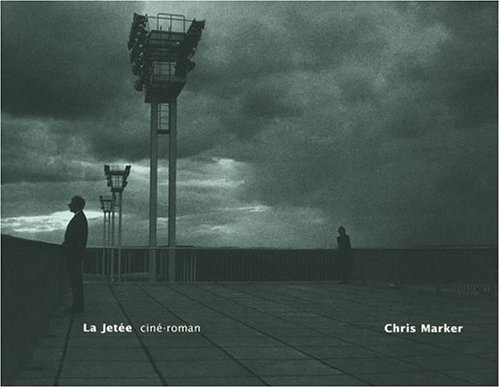 La Jetee: cine-roman (English and French Edition) by Chris Marker (1996-12-01)