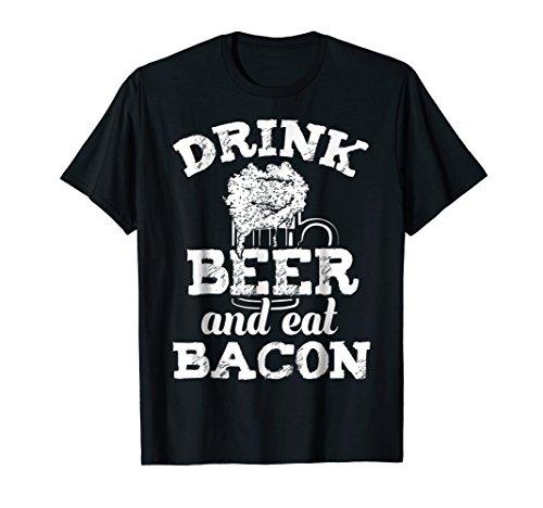 (Drink Beer & Eat Bacon Pig Hog Funny Drinking Food T Shirt)