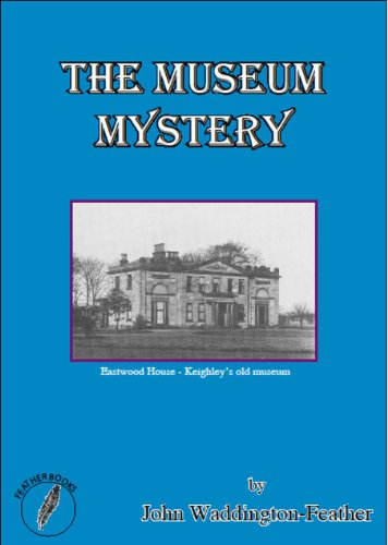 Amazon the museum mystery blake hartley detective novels book the museum mystery blake hartley detective novels book 2 by waddington feather fandeluxe Images