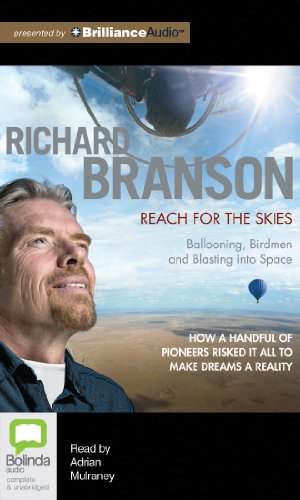 Reach for the Skies: Ballooning, Birdmen and Blasting into Space by Bolinda Audio