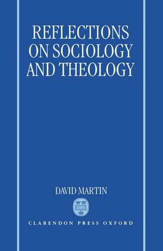 Reflections on Sociology and Theology