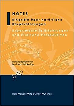 Book Notes, Eingriffe über natürliche Körperöffnungen