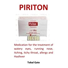 Piriton: Medication for the treatment of watery eyes, running nose, itching, itchy throat, allergy and Hayfever