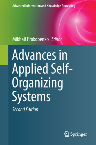 Advances in Applied Self-Organizing Systems (Advanced Information and Knowledge Processing) Doc